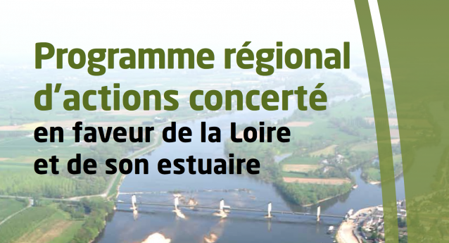 Livret : Programme régional d'actions concerté en faveur de la Loire et de son estuaire édité par la région Pays de Loire