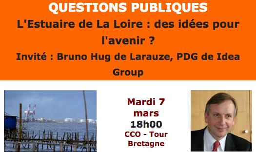 L'Estuaire de La Loire : des idées pour l'avenir ?  Mardi 7 mars  18h00  CCO – Tour Bretagne